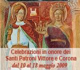 Celebrazioni in onore dei Santi Patroni Vittore e Corona