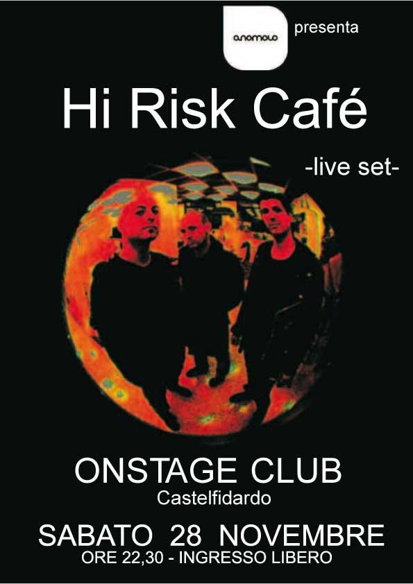 Hi Risk Café - Concerto dal vivo