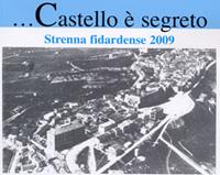"""Presentazione libro """"Castello è segreto. Strenna Fidardense 2009"""""""