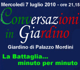 Conversazioni in giardino - La Battaglia... minuto per minuto