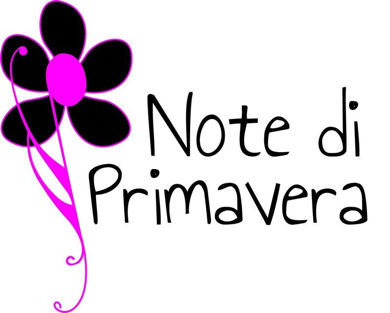 """""""Note di Primavera"""""""