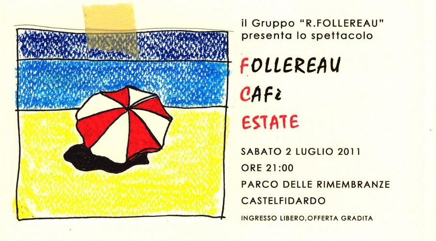 Follereau Cafè estate  –>  SPETTACOLO ANNULLATO  <–
