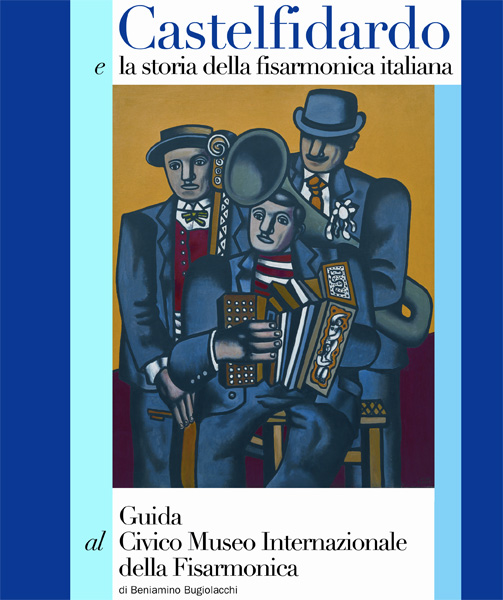 Castelfidardo e la storia della fisarmonica italiana