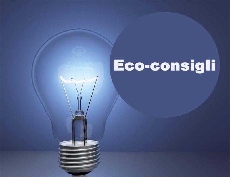 Eco-consigli per il risparmio energetico