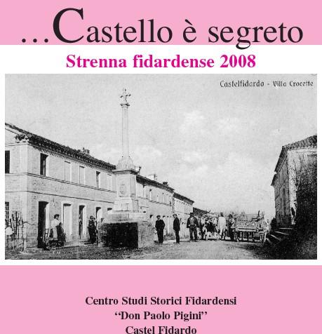 """""""Castello è segreto"""", presentazione de la strenna 2008"""
