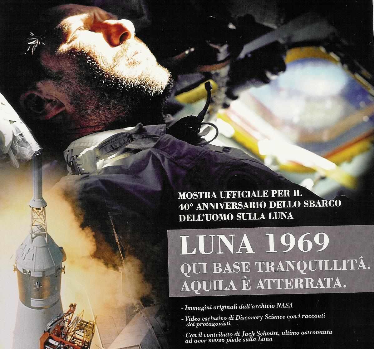 """""""Luna 1969. Qui base tranquillità. Aquila è atterrata"""""""