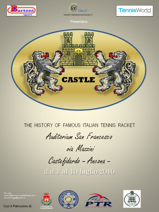 Castle, the history of famous italian tennis racket