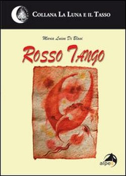 Rosso Tango con Maria Luisa Di Blasi