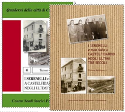 """""""I Serenelli, tre secoli di storia"""""""