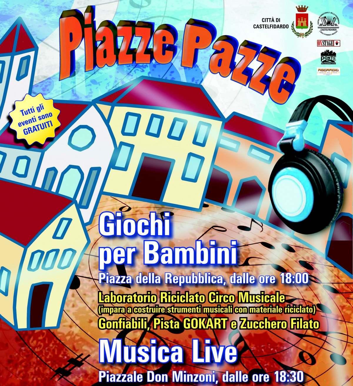 """Un sabato con """"Piazze pazze"""" a Castelfidardo"""