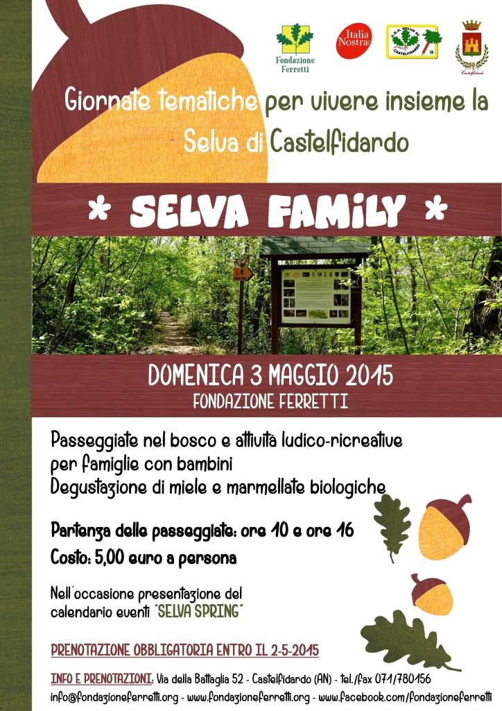 """Domenica 3 maggio, """"Selva family"""" con la F. Ferretti"""