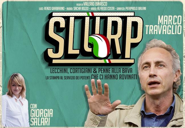 Slurp, c`è Marco Travaglio all`Astra il 31 marzo