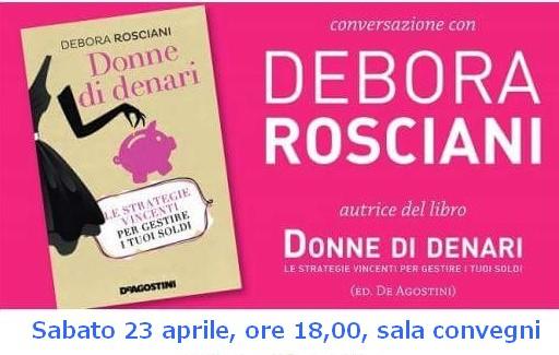 Donne di denari, conversazione con Debora Rosciani