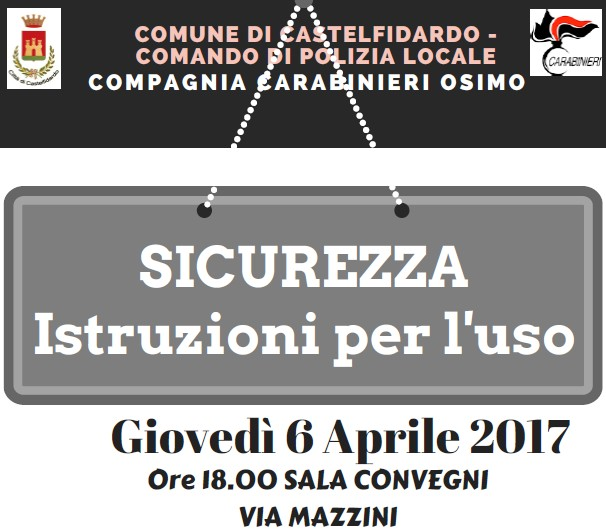 Sicurezza, incontro pubblico giovedì 6 aprile