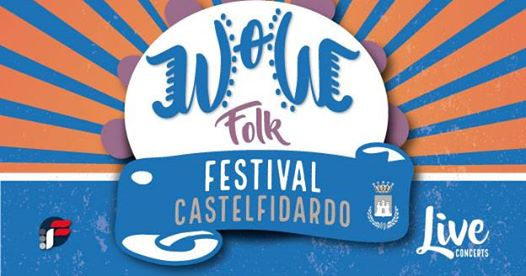 Wow che folk festival!