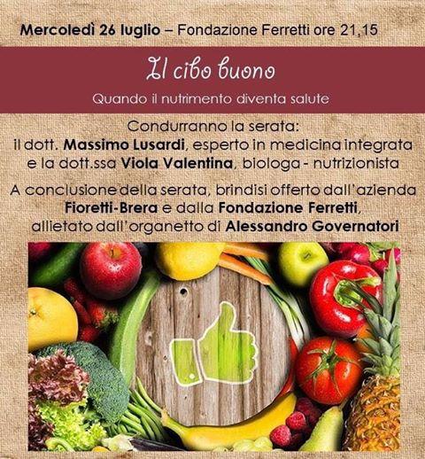 """Il cibo buono"""" mercoledì alla Fondazione Ferretti"""