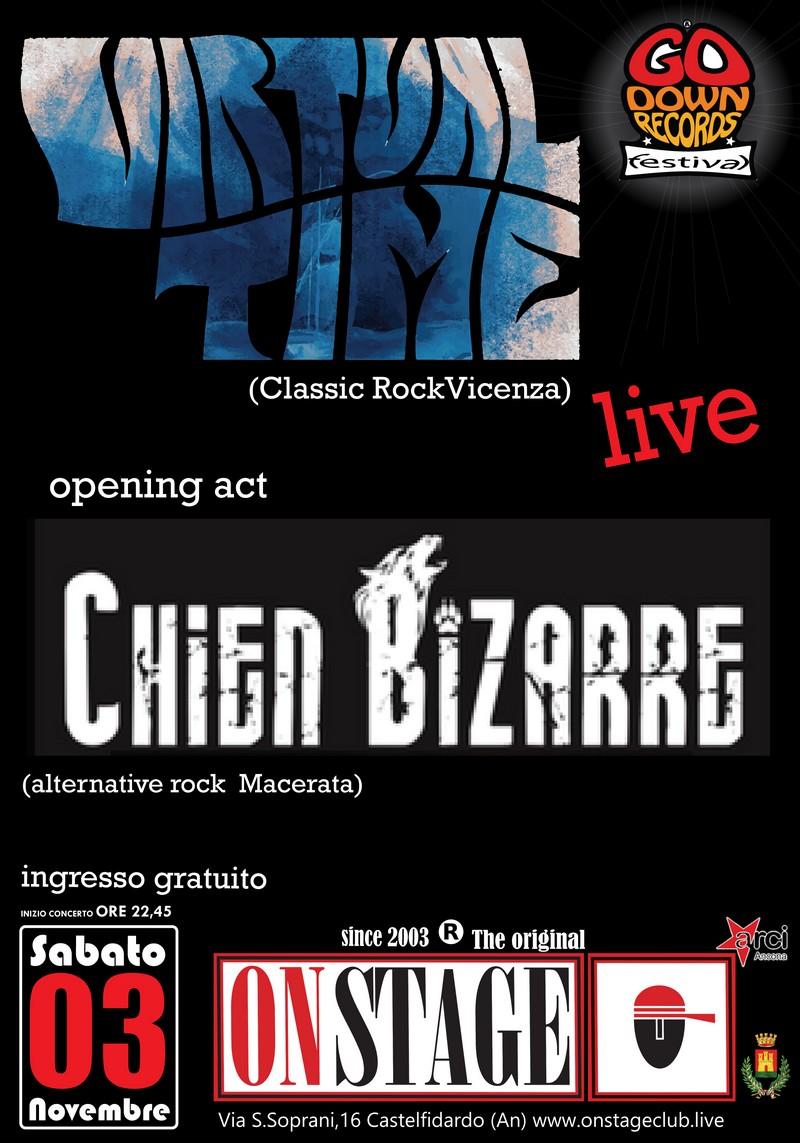 Virtual time e Chien Bizarre sabato all`On Stage