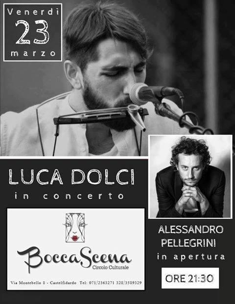 Al Boccascena, viaggio tra i cantautori: Luca Dolci