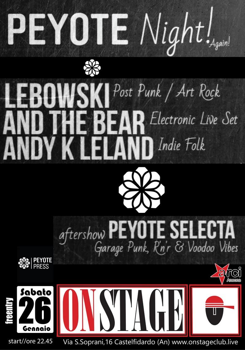 All`On Stage la prima Peyote night